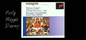 Antonina Karpowicz-Zbińkowska: Huelgas Ensemble, Febus Avant! Music at the Court of Gaston Febus (1331-1391)